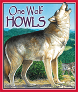 One Wolf Howls by Scotti Cohn, illustrated by Susan Detwiler