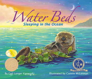 Water Beds: Sleeping in the Ocean by Gail Langer Karwoski illustrated by Connie McLennan